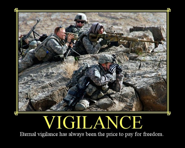 eternal vigilance has always been the price of freedom